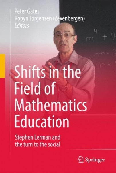 Shifts in the Field of Mathematics Education