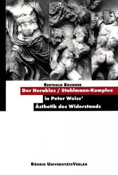 Der Herakles/Stahlmann-Komplex in Peter Weiss' Ästhetik des Widerstands