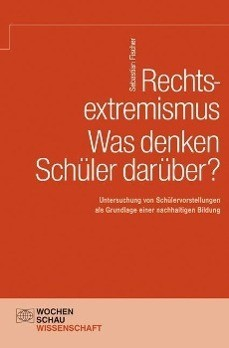 Rechtsextremismus - Was denken Schüler darüber?