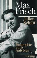 Max Frisch - Sch?tt, Julian