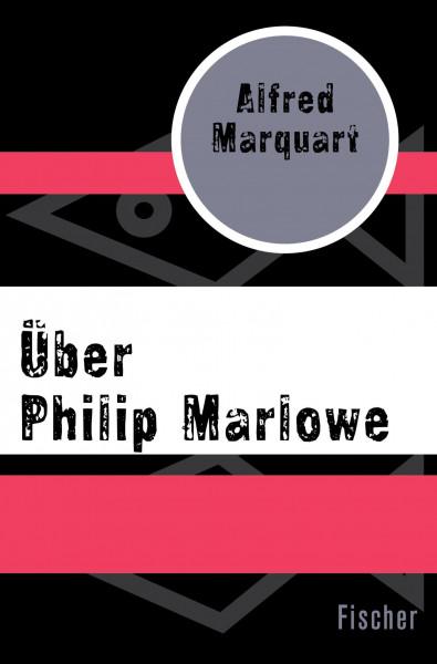 Über Philip Marlowe