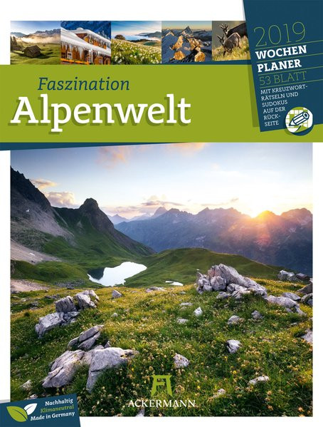 Faszination Alpenwelt - Wochenplaner 2019, Wandkalender im Hochformat (25x33 cm) - Wochenkalender mi