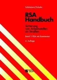 RSA Handbuch - Sicherung von Arbeitsstellen an Straßen