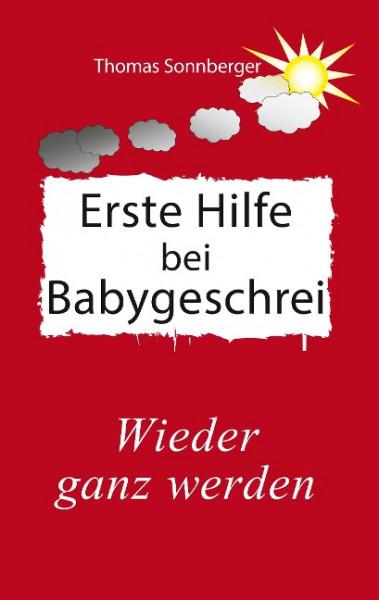Erste Hilfe für schreiende Babys