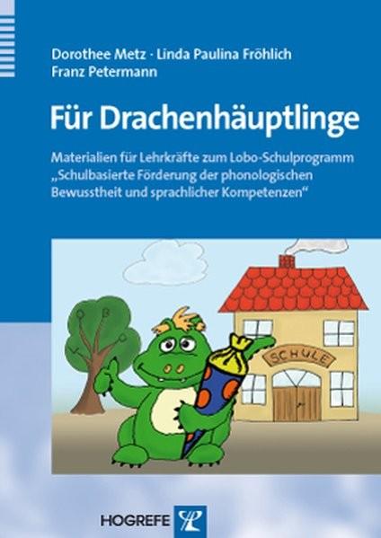"""Für Drachenhäuptlinge: Materialien für Lehrkräfte zum Lobo-Schulprogramm """"Schulbasierte Förderung de"""