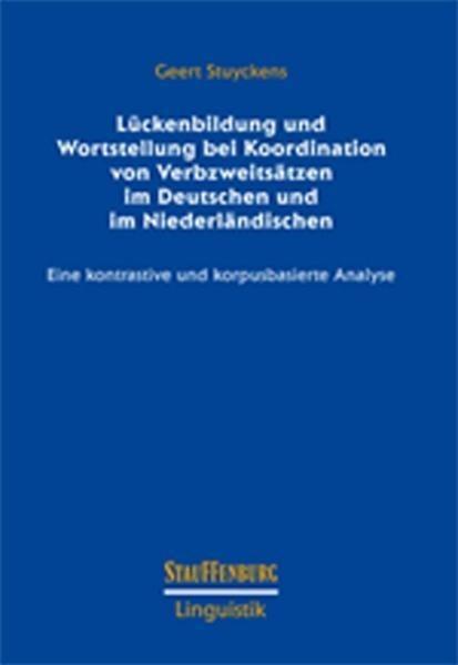 Lückenbildung und Wortstellung bei Verbzweitsätzen im Deutschen und im Niederländischen