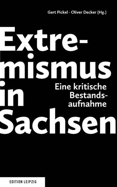 Extremismus in Sachsen: Eine kritische Bestandsaufnahme