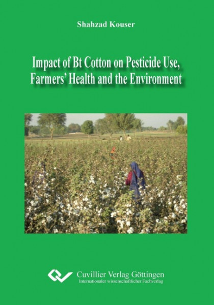Impact of Bt Cotton on Pesticide Use, Farmers' Health and the Environment