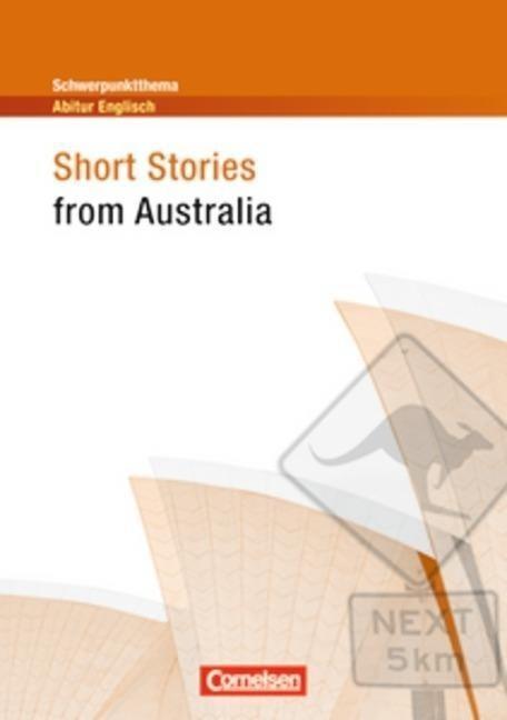 Schwerpunktthema Abitur Englisch: Short Stories from Australia