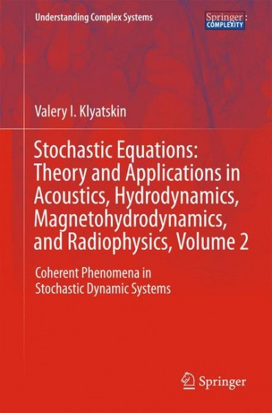 Stochastic Equations: Theory and Applications in Acoustics, Hydrodynamics, Magnetohydrodynamics, and Radiophysics, Volume 2