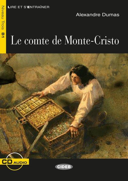 Le Comte de Monte-Cristo: Französische Lektüre für das 2., 3. und 4. Lernjahr. Buch + Audio-CD (Lire
