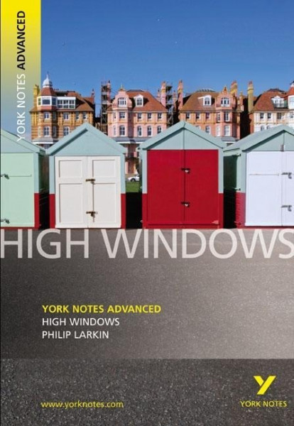 High Windows: York Notes Advanced