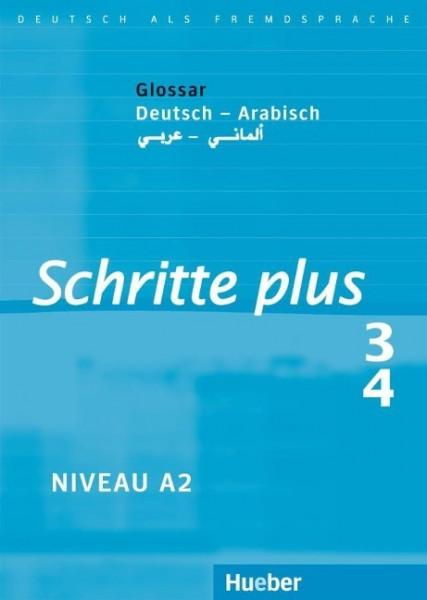 Schritte plus 3 + 4. Glossar Deutsch-Arabisch