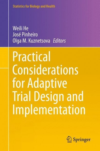 Practical Considerations for Adaptive Trial Design and Implementation