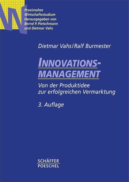 Innovationsmanagement: Von der Produktidee zur erfolgreichen Vermarktung