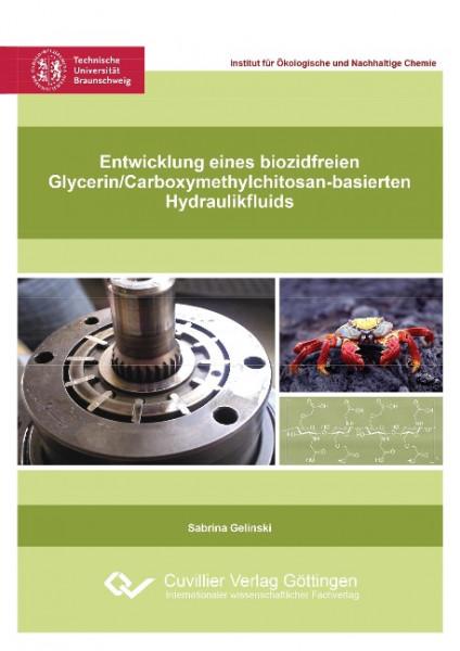 Entwicklung eines biozidfreien Glycerin/Carboxymethylchitosan-basierten Hydraulikfluids