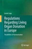 Regulations Regarding Living Organ Donation in Europe