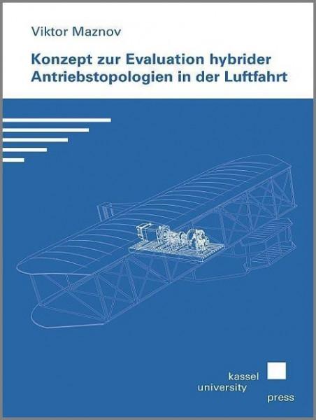 Konzept zur Evaluation hybrider Antriebstopologien in der Luftfahrt