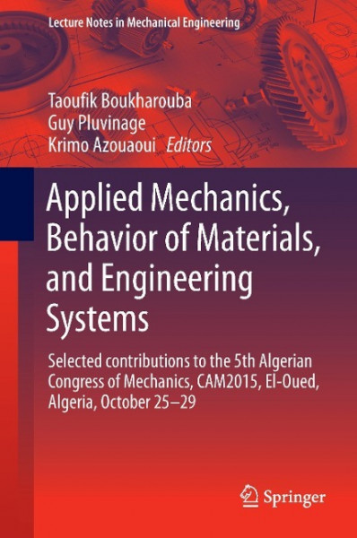 Applied Mechanics, Behavior of Materials, and Engineering Systems