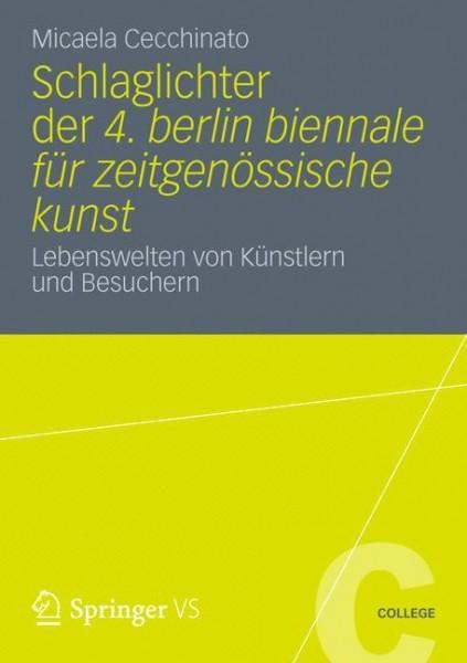 """Schlaglichter der """"4. berlin biennale für zeitgenössische kunst"""""""