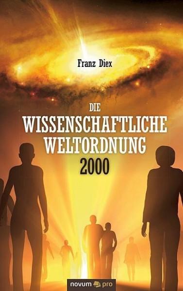 Die wissenschaftliche Weltordnung 2000