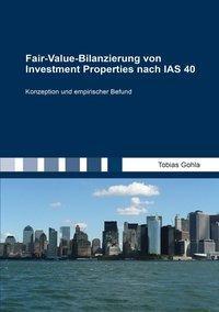 Fair-Value-Bilanzierung von Investment Properties nach IAS 40