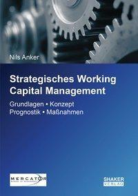 Strategisches Working Capital Management