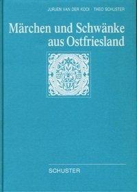Märchen und Schwänke aus Ostfriesland