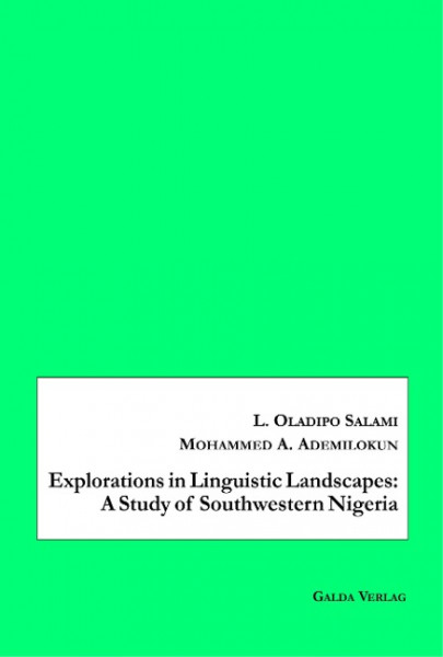 Explorations in Linguistic Landscapes: A Study of Southwestern Nigeria