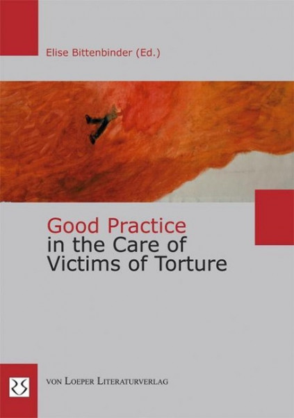 Good Practice in the Care of Victims of Torture