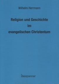 Religion und Geschichte im evangelischen Christentum.