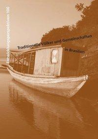 Traditionelle Völker und Gemeinschaften in Brasilien