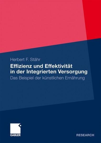 Effizienz und Effektivität in der Integrierten Versorgung