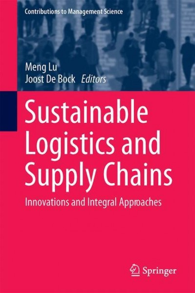 Sustainable Logistics and Supply Chains