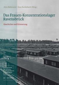 Das Frauen-Konzentrationslager Ravensbrück