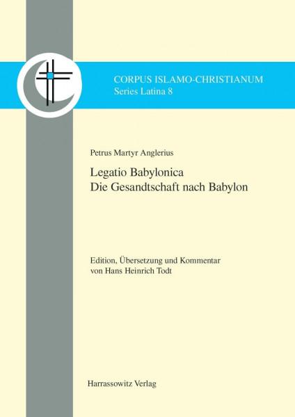 Petrus Martyr Anglerius, Legatio Babylonica