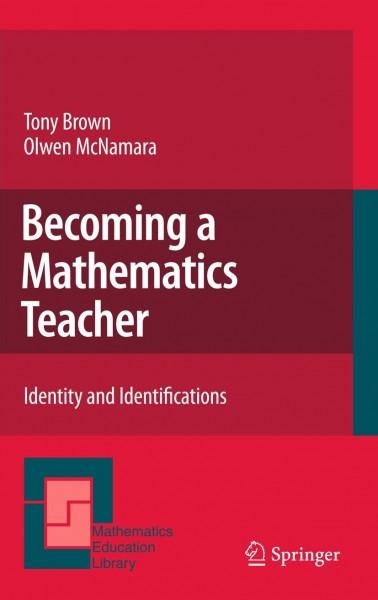 Becoming a Mathematics Teacher