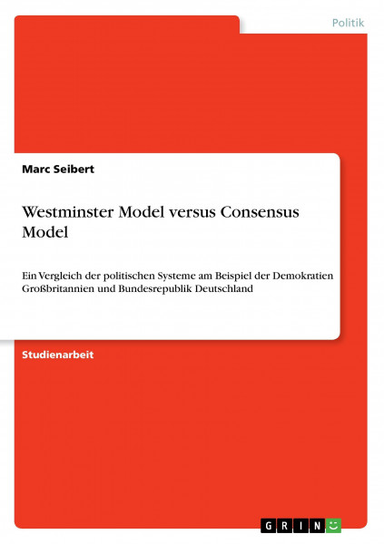 Westminster Model versus Consensus Model