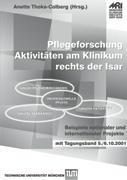 Pflegeforschung - Aktivitäten am Klinikum rechts der Isar