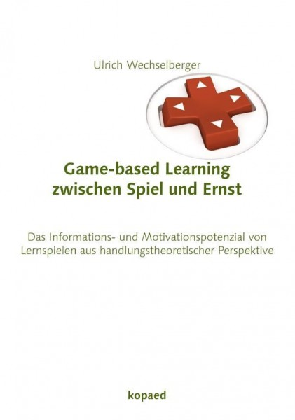 Game-based-learning zwischen Spiel und Ernst