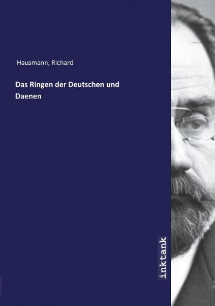 Das Ringen der Deutschen und Daenen