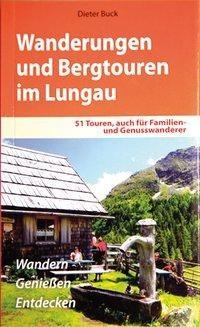 Wanderungen und Bergtouren im Lungau - Buck, Dieter