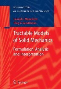 Tractable Models of Solid Mechanics - Gendelman, Oleg V.