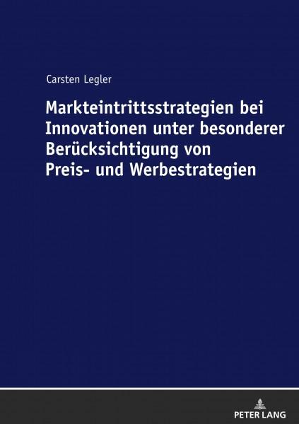 Markteintrittsstrategien bei Innovationen unter besonderer Berücksichtigung von Preis- und Werbestrategien