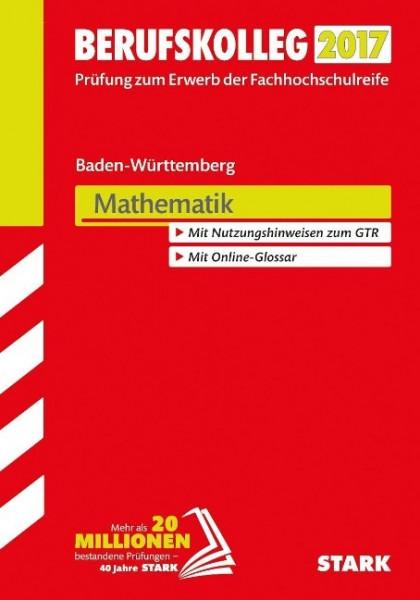 Berufskolleg Baden-Württemberg 2017 Mathematik