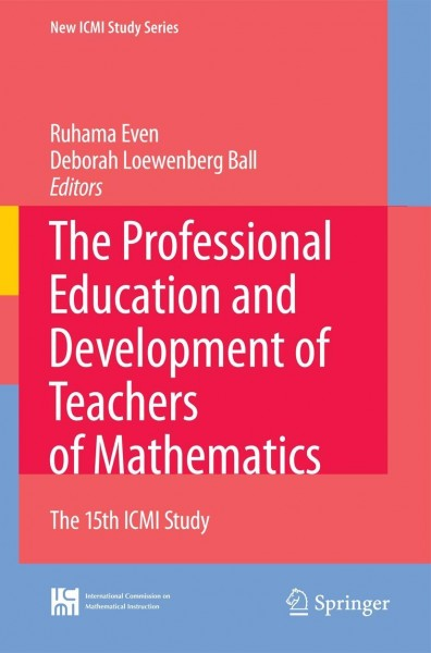 The Professional Education and Development of Teachers of Mathematics