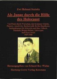 Als Junge durch die Hölle des Holocaust