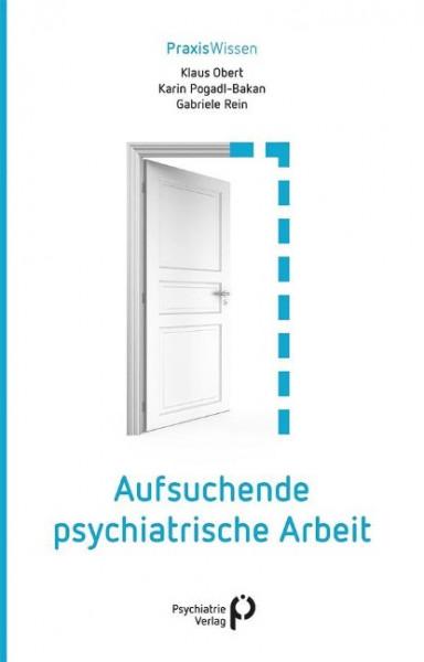 Aufsuchende psychiatrische Arbeit
