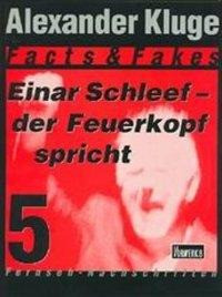 Einar Schleef - der Feuerkopf spricht