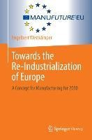 Towards the Re-Industrialization of Europe